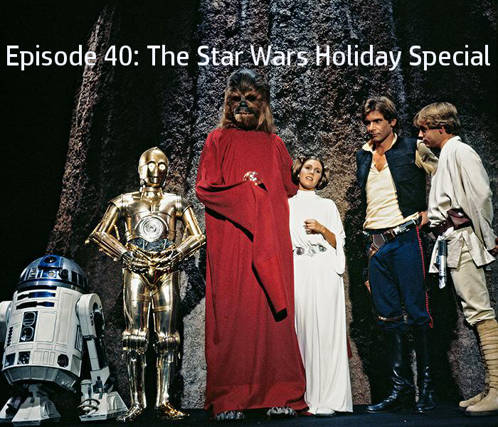 Episode XL: The Star Wars Holiday Special