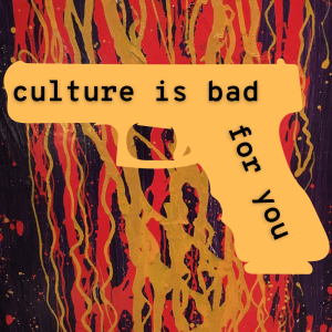 Excerpt: /161/ Culture Is Bad For You ft. Mark Taylor