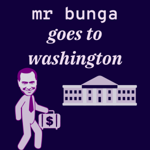 Excerpt: /127/ Mr Bunga Goes to Washington (3bis) ft. Angela Nagle & Michael Tracey