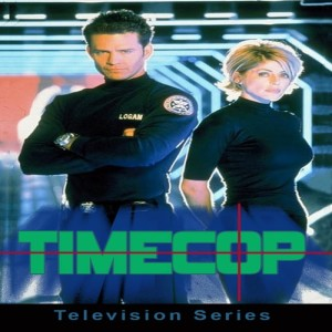 EP364: Timecop (1997) and Bill and Ted's Excellent Adventures (1992) Pilot TV Episode Reviews