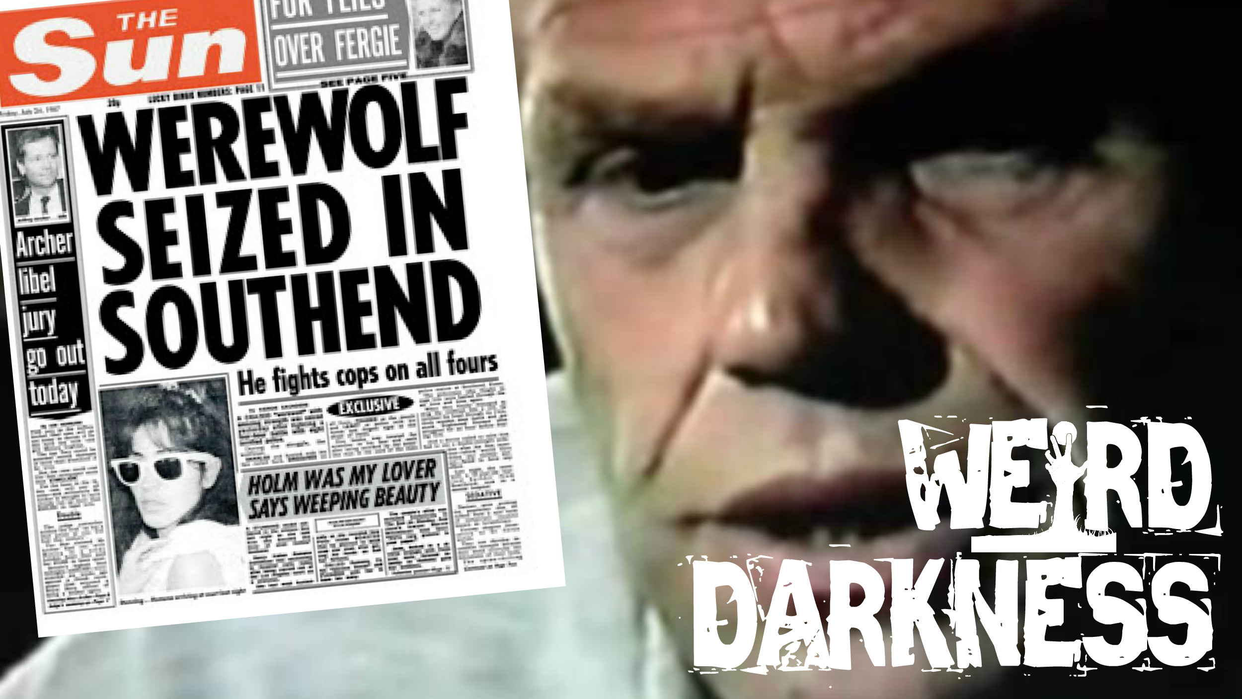 """Bill Ramsey, The Southend Werewolf"""" and 3 More Scary True"""