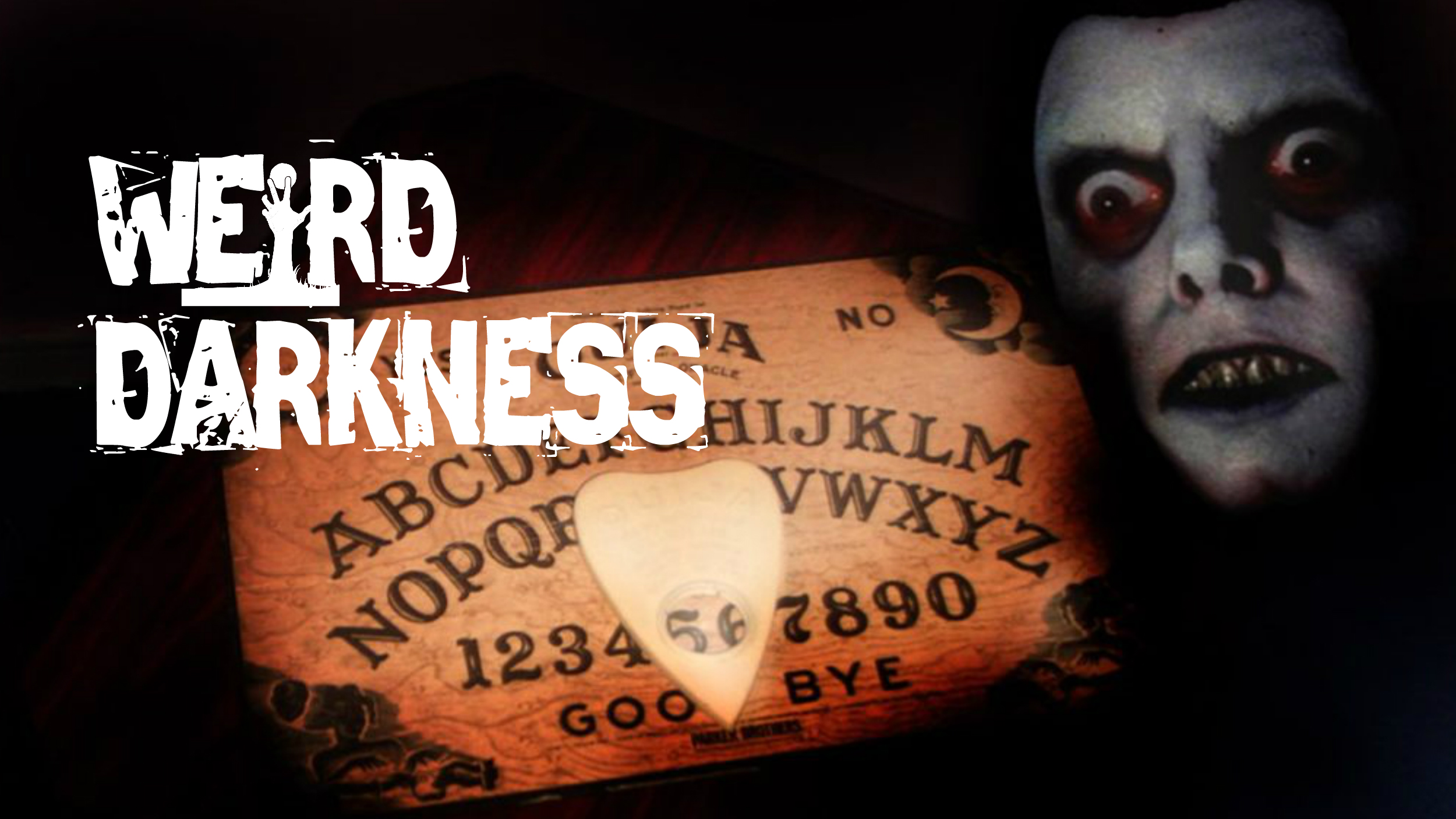 """OUIJA BOARD HORROR"""" and 15 More Terrifying True Paranormal Stories"""