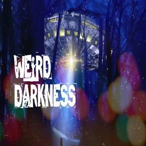 """""""THE UFO CHRISTMAS INVASION"""" and 5 More True Paranormal Stories! #WeirdDarkness"""