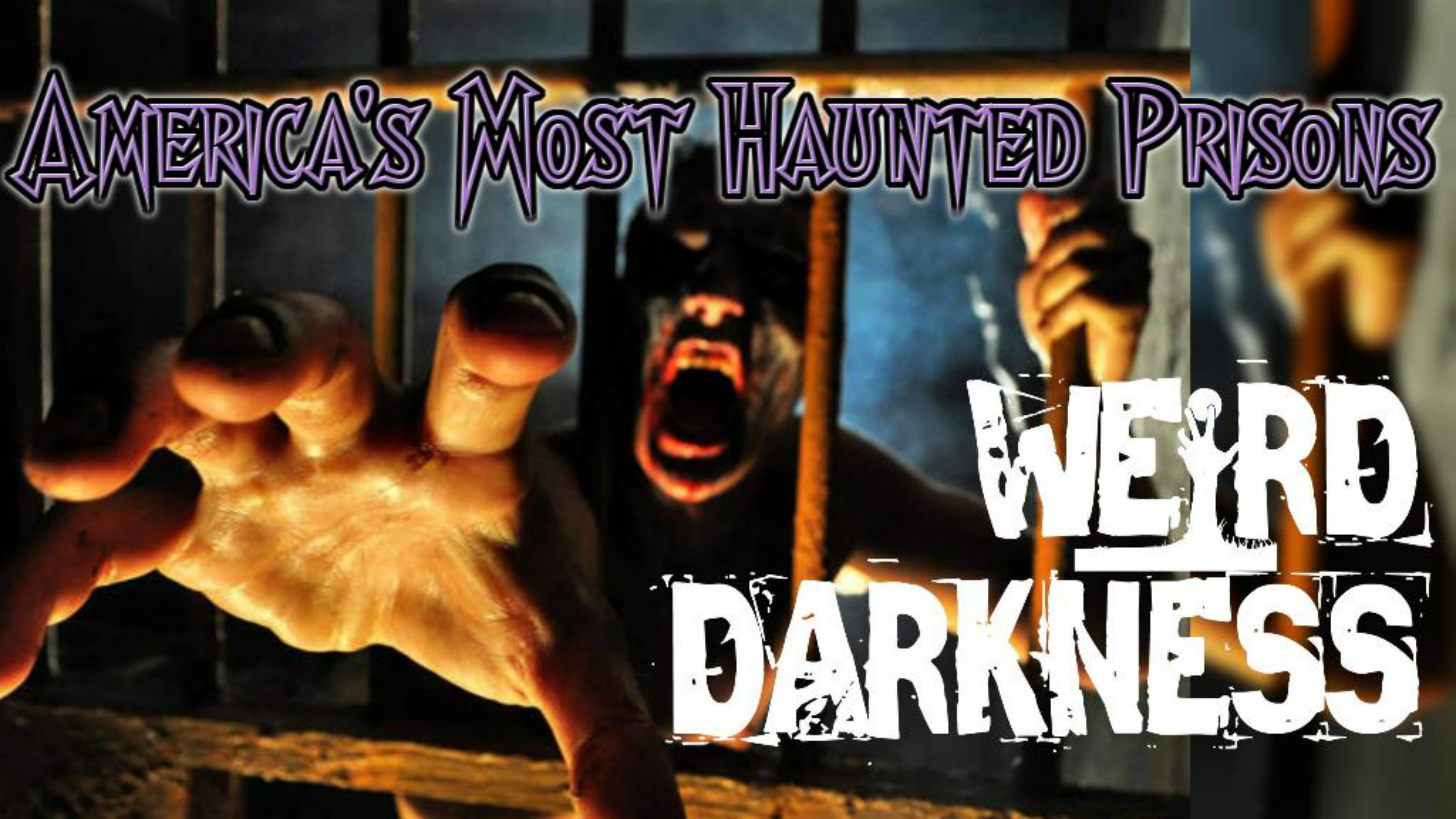 """""""America's Most Haunted Prisons"""" and 3 More Creepy Paranormal Stories! #WeirdDarkness"""