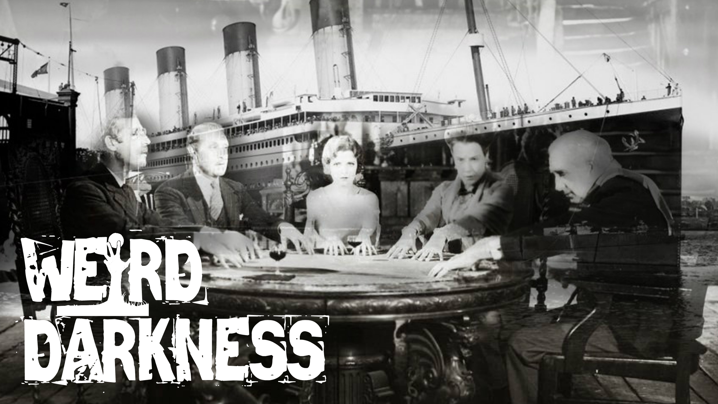 """""""GHOSTS OF THE TITANIC"""" and 9 More Scary, True Paranormal Stories! #WeirdDarkness"""