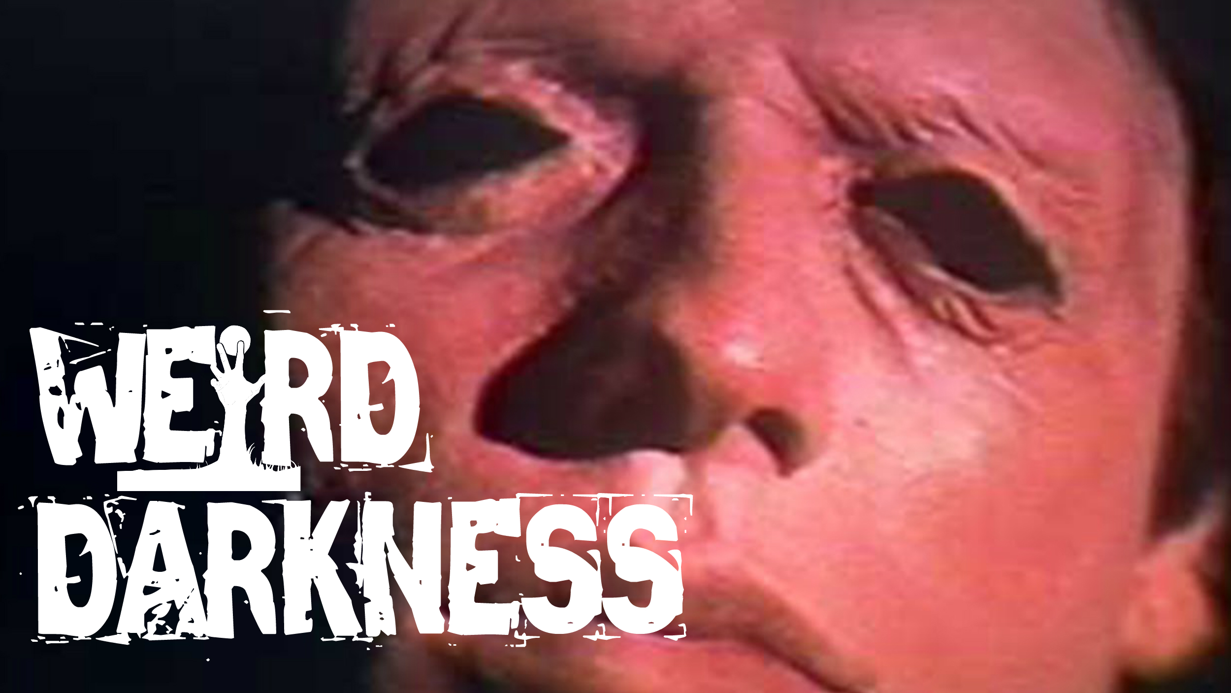 """""""THE BOY WITH NO EYES"""" and 10 More Scary True Paranormal Horror Stories! #WeirdDarkness"""