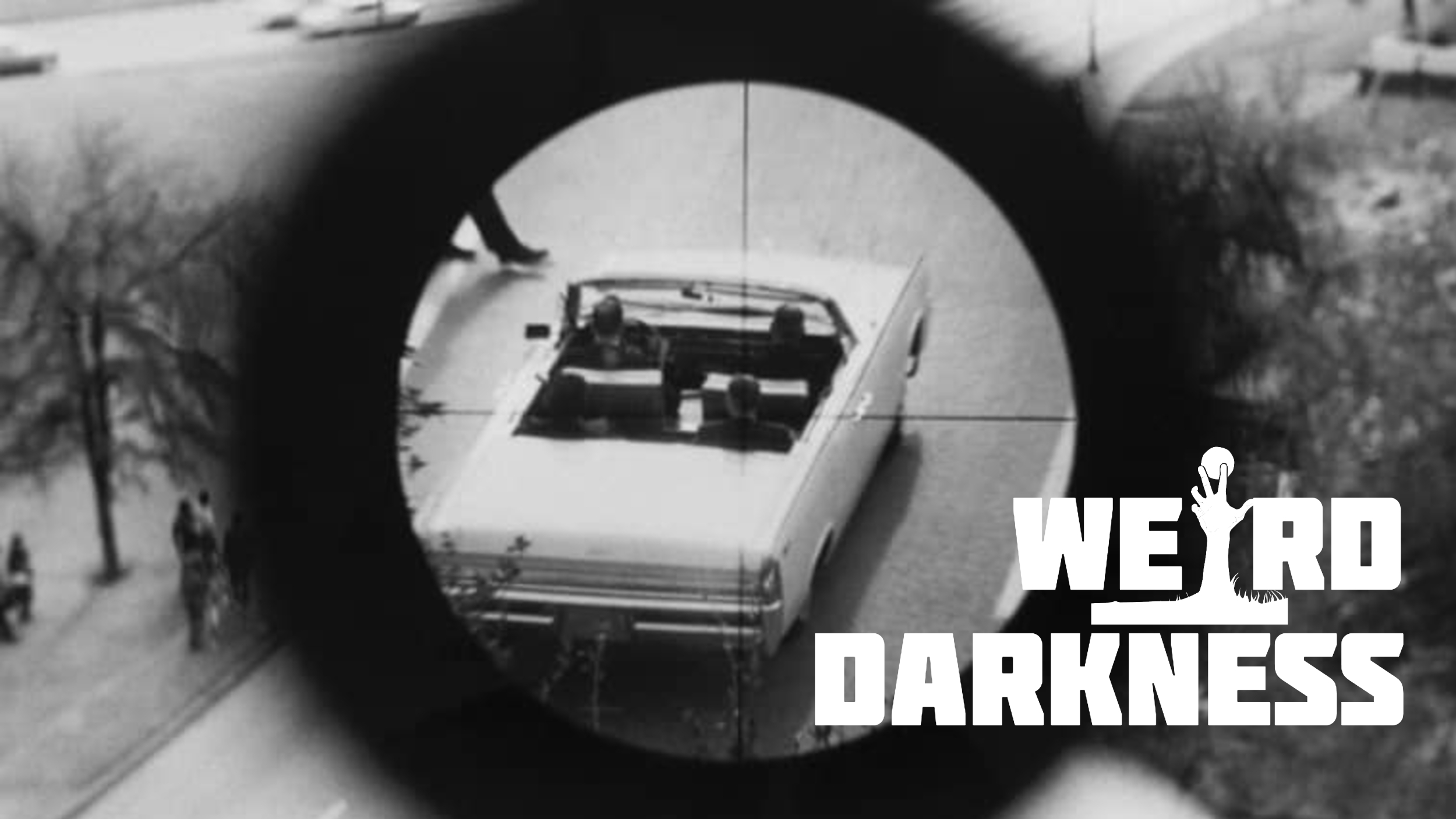 """CONSPIRACY IN DALLAS"" and 3 More Horrific But True Stories! #WeirdDarkness"
