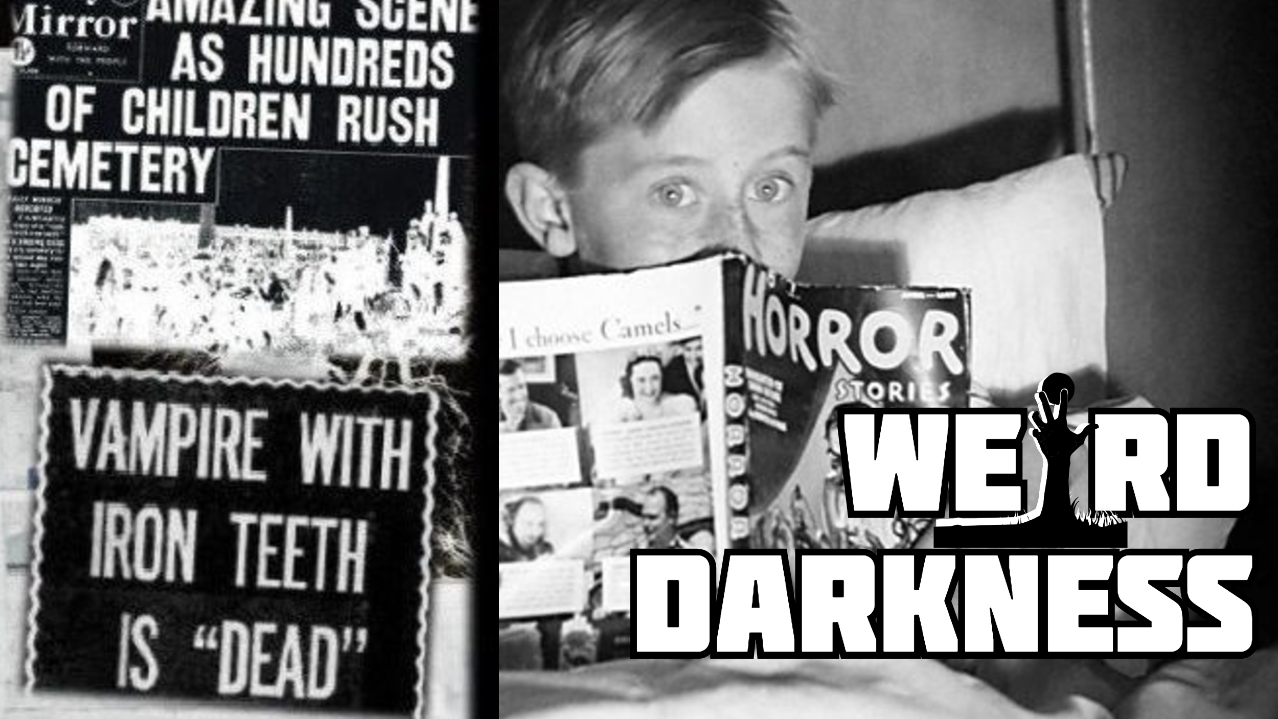 """THE GORBALS VAMPIRE AND MASS HYSTERIA"" and More Terrifying True Horror Stories! #WeirdDarkness"