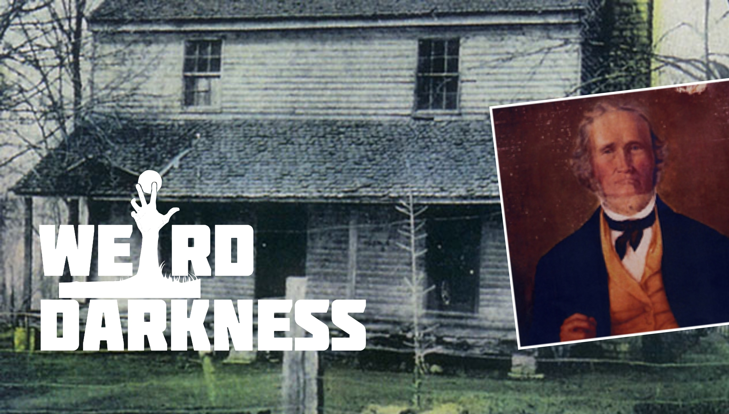 "#WeirdDarkness: ""THE BELL WITCH KILLS JOHN BELL"" and more true stories!"