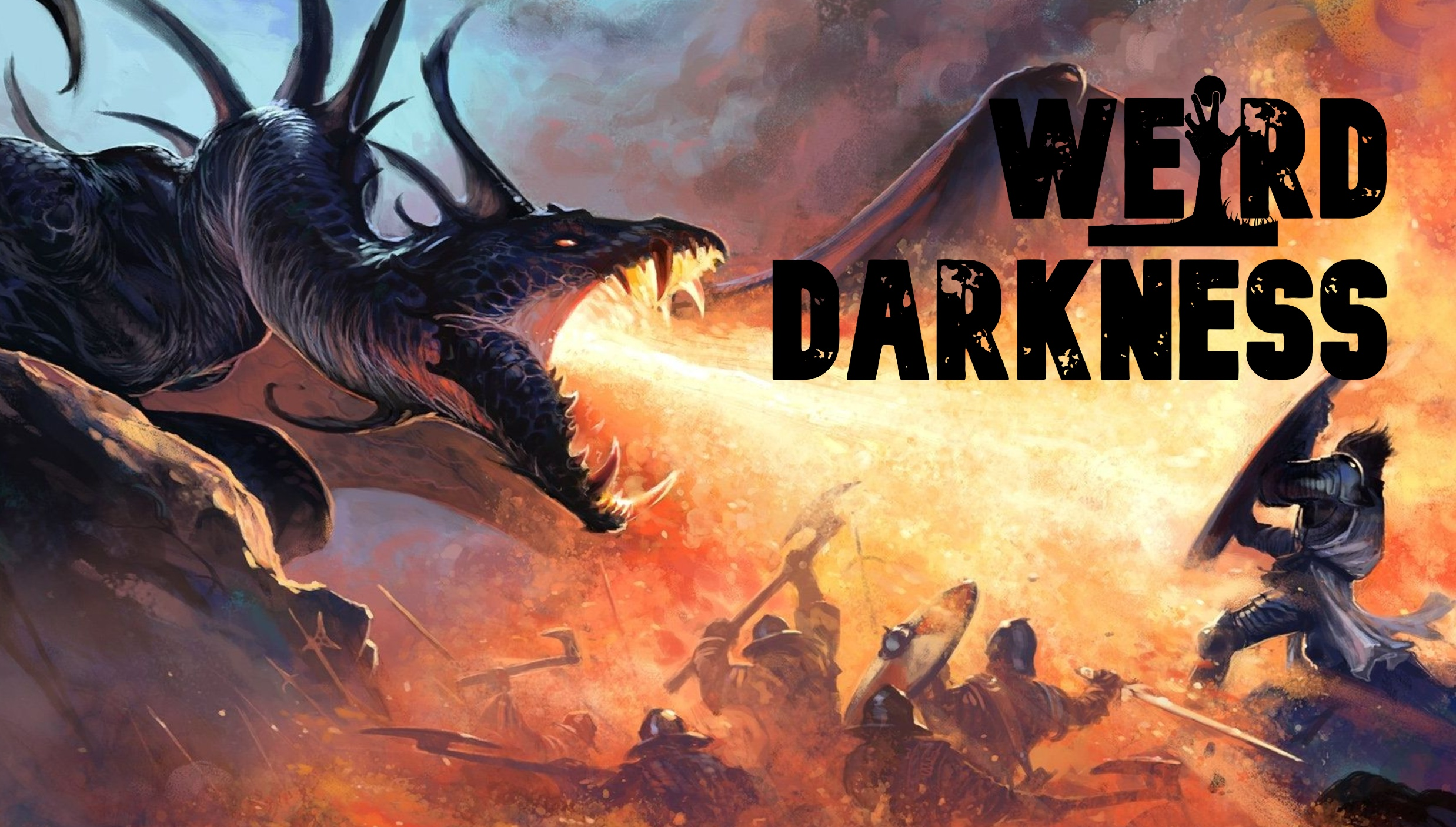 """#WeirdDarkness: """"THE DRAGON"""" and 7 more stories!"""