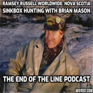 Ramsey Russell Worldwide: Nova Scotia Sinkbox Hunting with Brian Mason at Goldeneye Outfitters