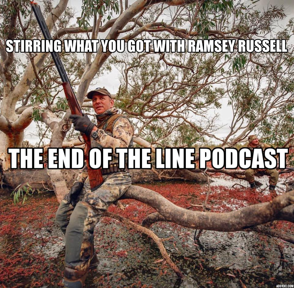Stirring What You Got With Ramsey Russell