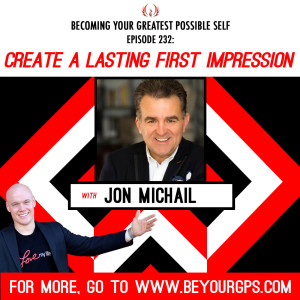 Create A Lasting First Impression With Jon Michail
