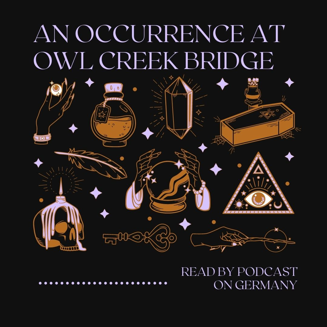 Halloween 2020: An Occurrence at Owl Creek Bridge