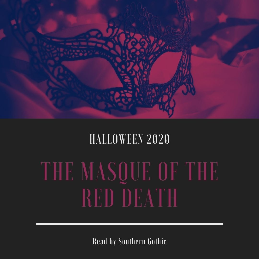 Halloween 2020: The Masque of the Red Death