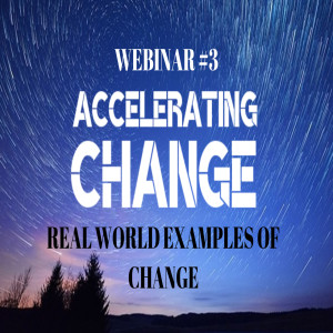 Real World Examples of Change webinar