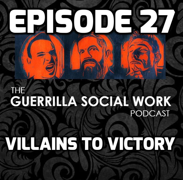 #27 Villains to Victory (Former Client Success Story)