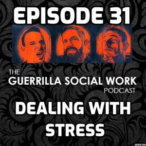 #31 Dealing with Stress