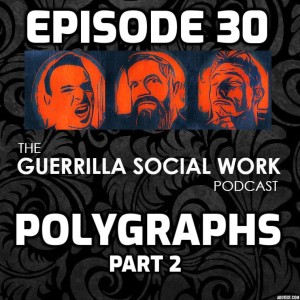 #30 Polygraphs (Part 2) with Edward Cook