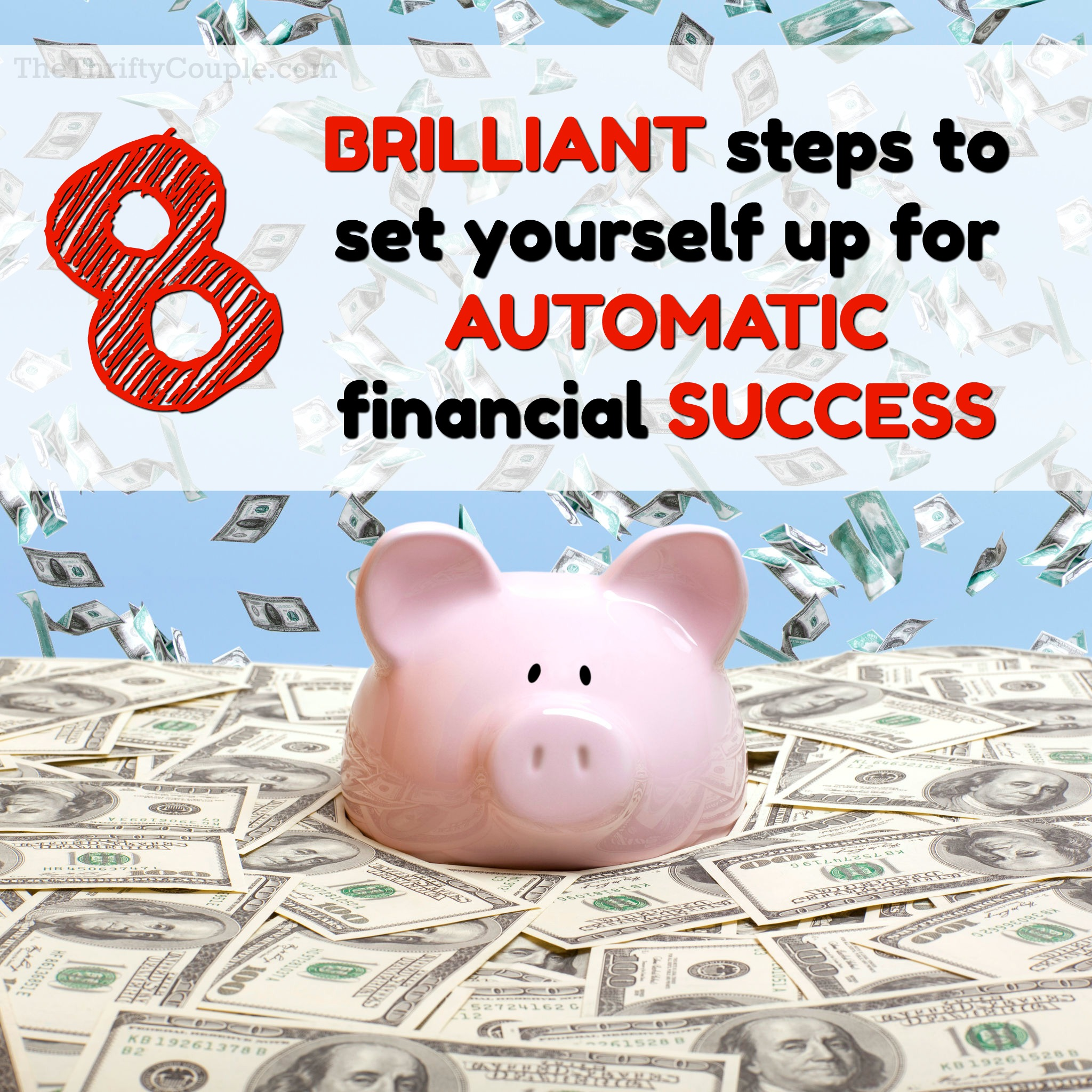 TTC 010 8 Ways to Set Yourself Up For Automatic Financial Success