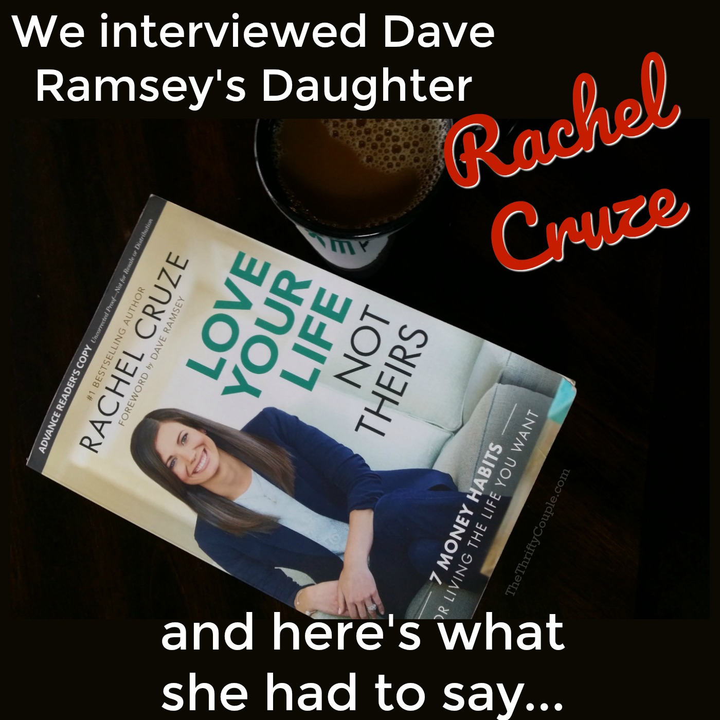 TTC 009 We Interviewed Dave Ramsey's Daughter Rachel Cruze and Here's What She Had to Say