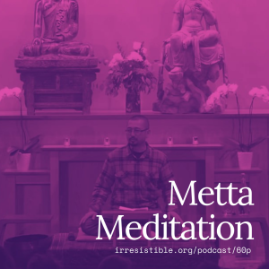 Metta Meditation with Kazu Haga