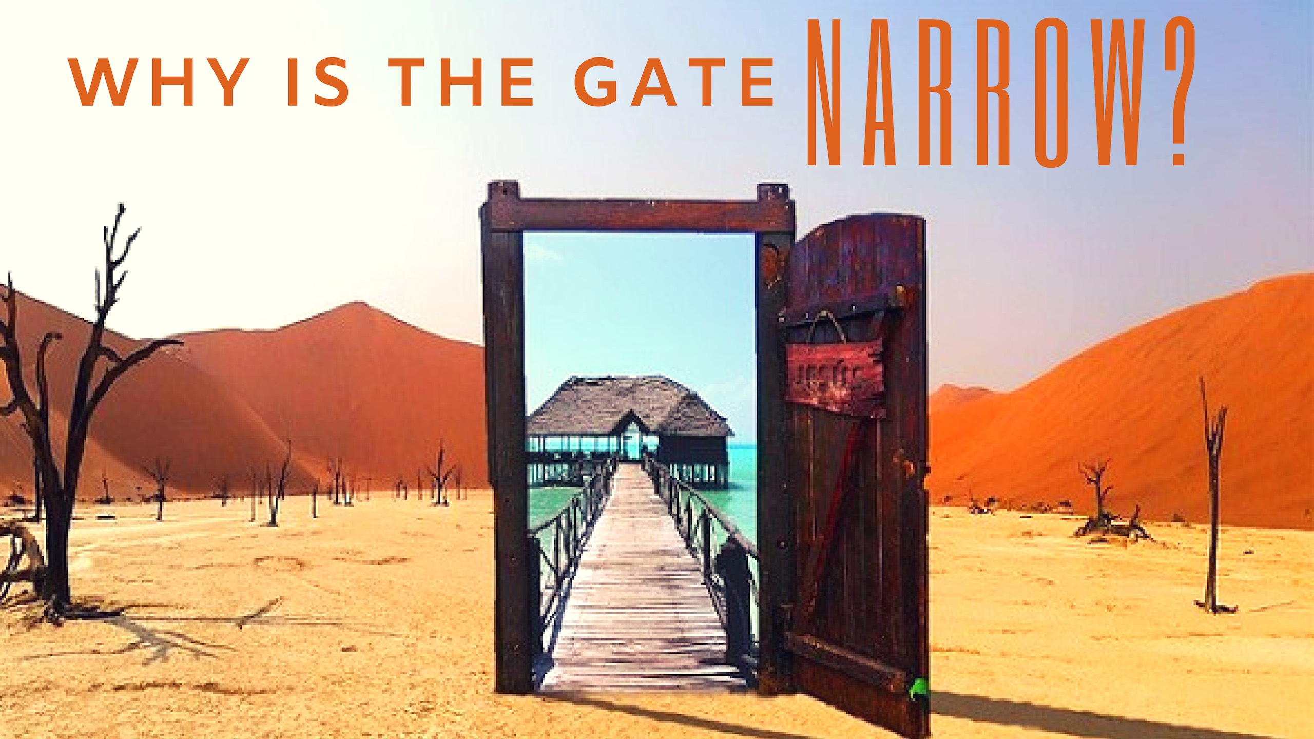 Why is the gate narrow?