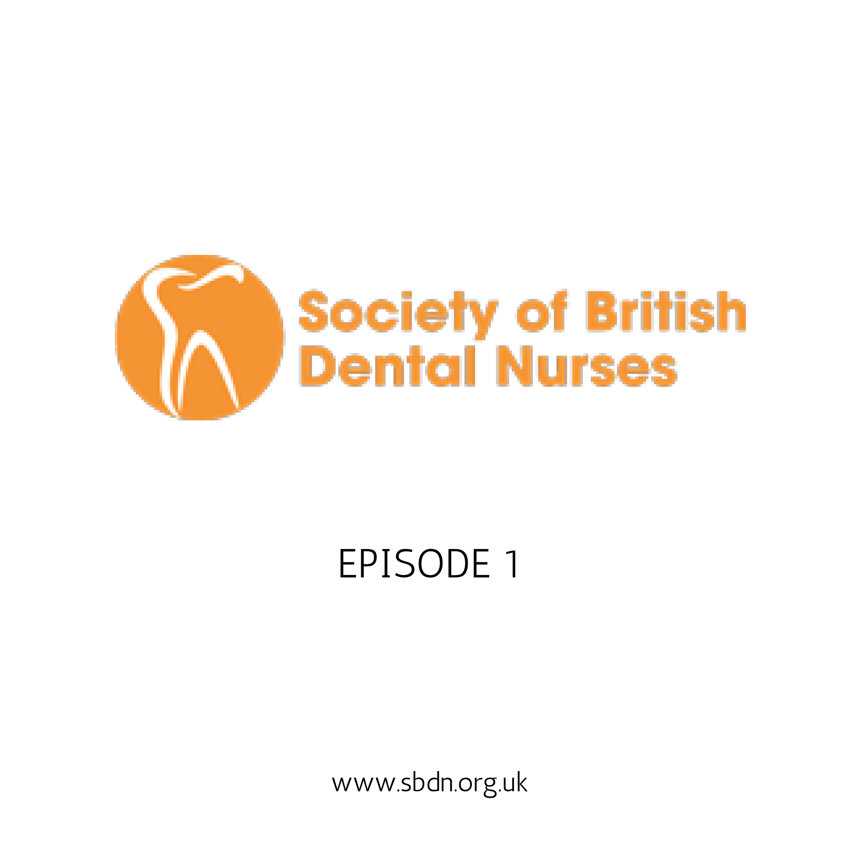 Learn about the Society of Britsh Dental Nurses