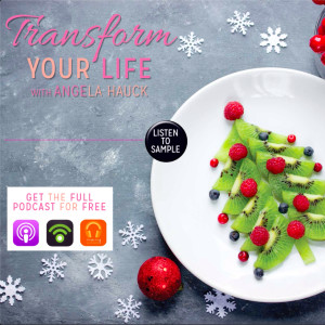 0055 - How to SURVIVE + THRIVE during the HOLIDAYS