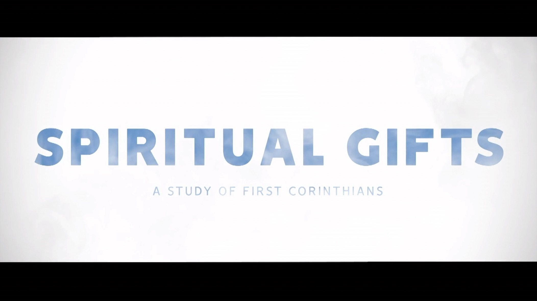 Spiritual Gifts: Clarifying Our Understanding
