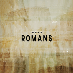 Romans: In Honor of Those We Honor