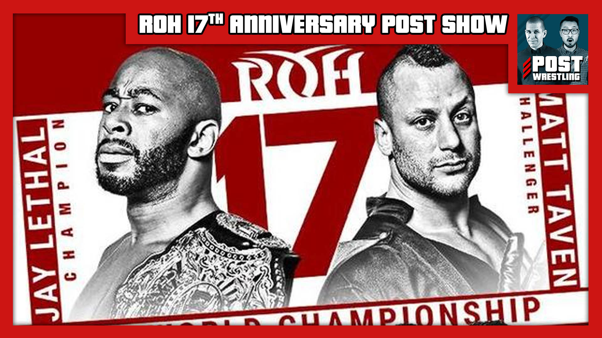 ROH 17th Anniversary POST Show