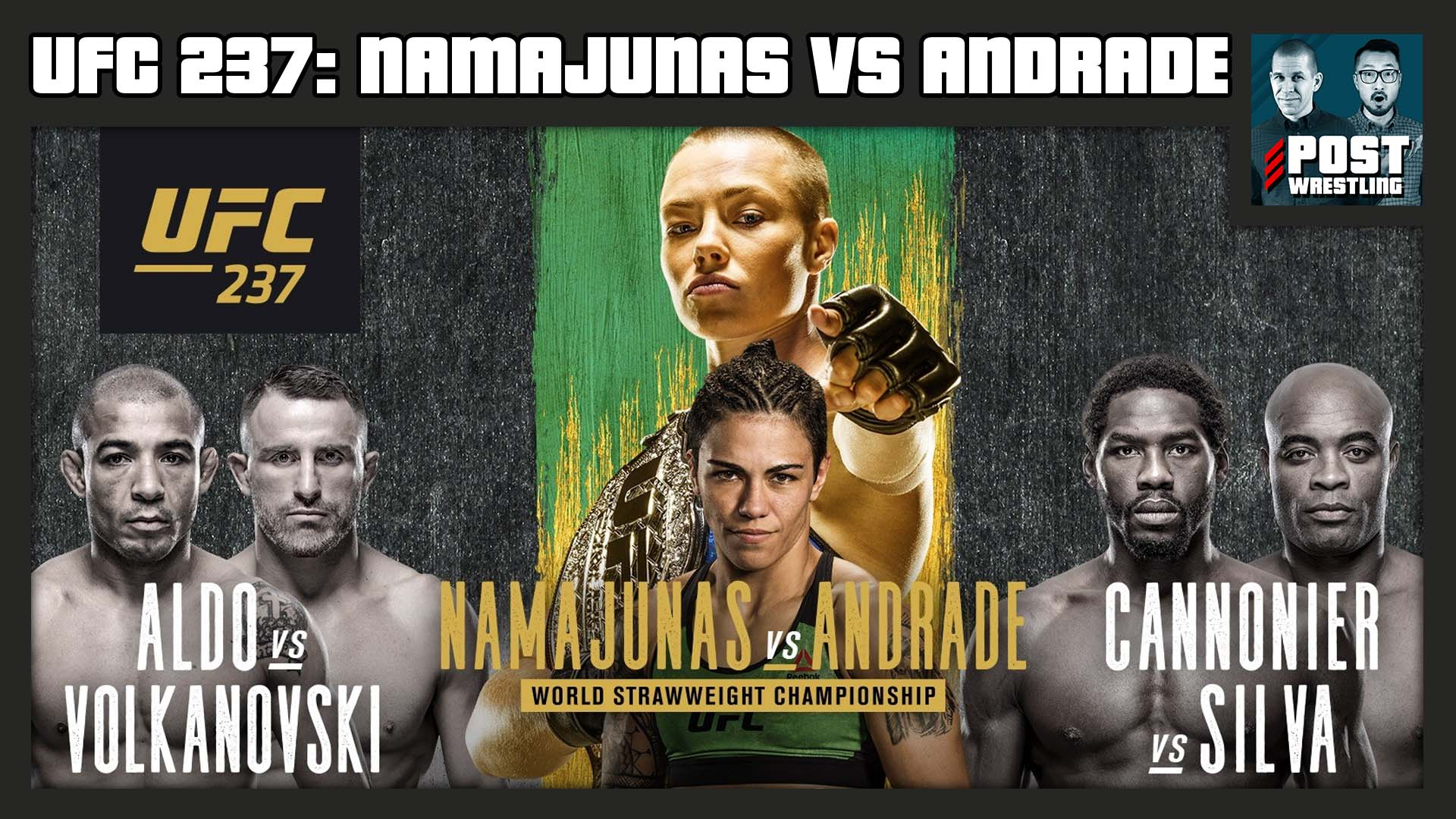 UFC 237 POST SHOW: Namajunas vs. Andrade, Bellator 221, The Passing of Silver King