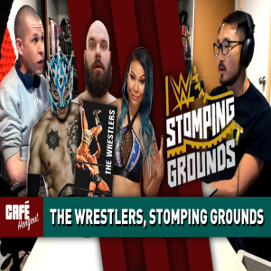 Stomping Grounds Preview, Mia Yim & Rey Fenix on The Wrestlers | Café Hangout