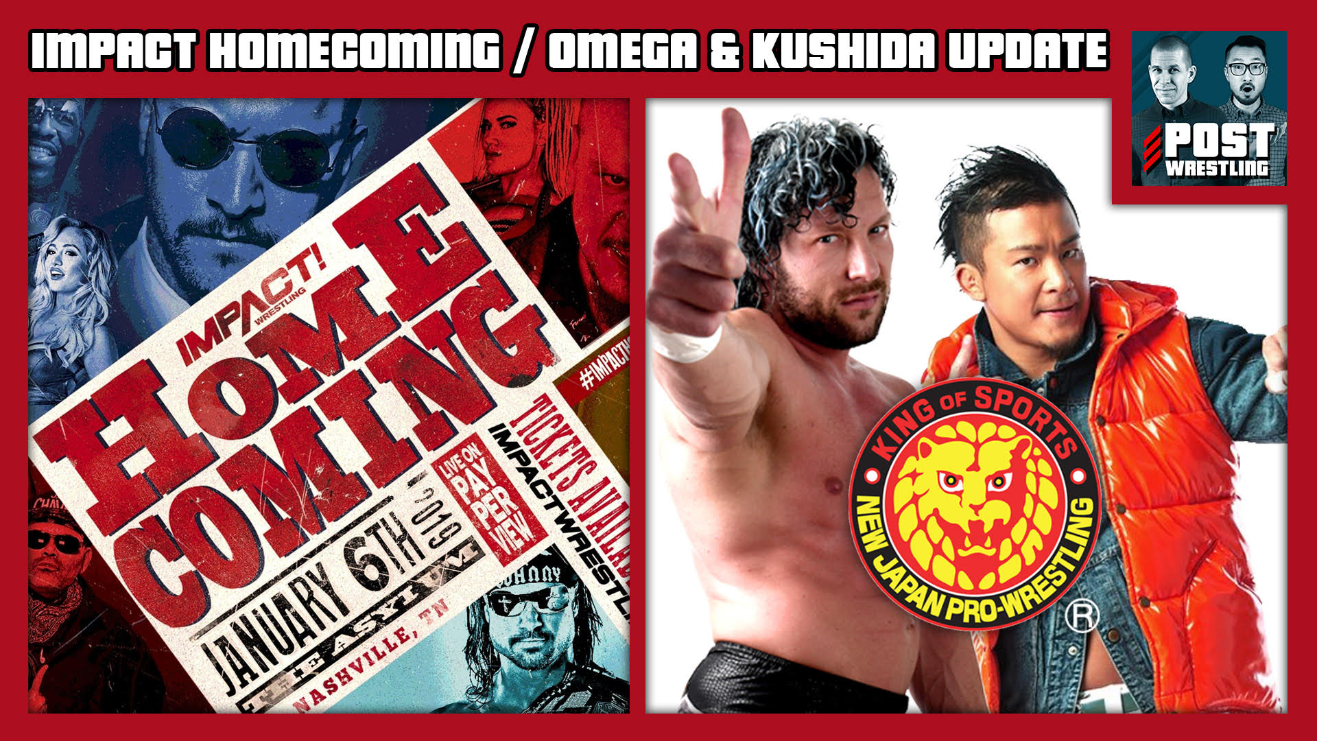 Impact Homecoming / Kenny Omega & KUSHIDA Update
