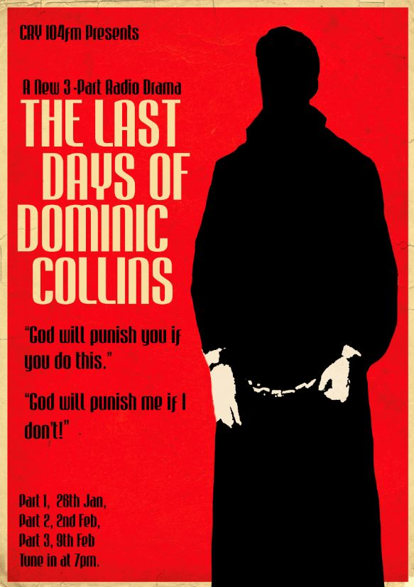The Last Days of Dominic Collins - Episode 1
