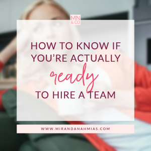 #032: How to Know if You're Actually Ready to Hire a Team