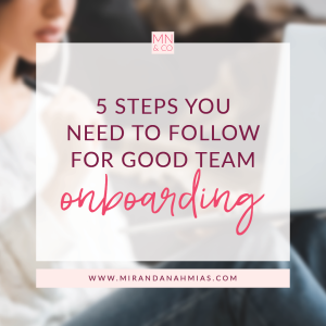 #029: 5 Steps You Need to Follow for Good Team Onboarding