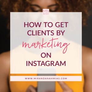 #028: How to Get Clients by Marketing on Instagram