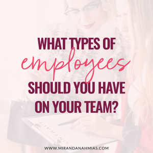 #033: 10 Types of People You Need to Hire When Building a Team