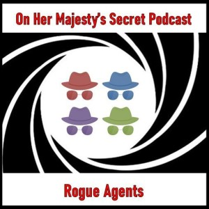 Rogue Agents Episode 005: OK Connery a.k.a. Operation Kid Brother a.k.a Double Double-O Seven...