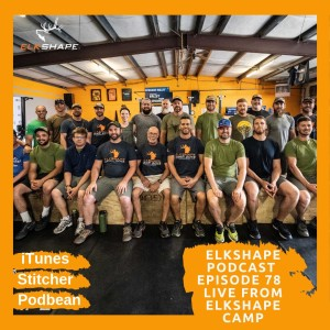 ElkShape Podcast EP 68 - Bear Spray Works
