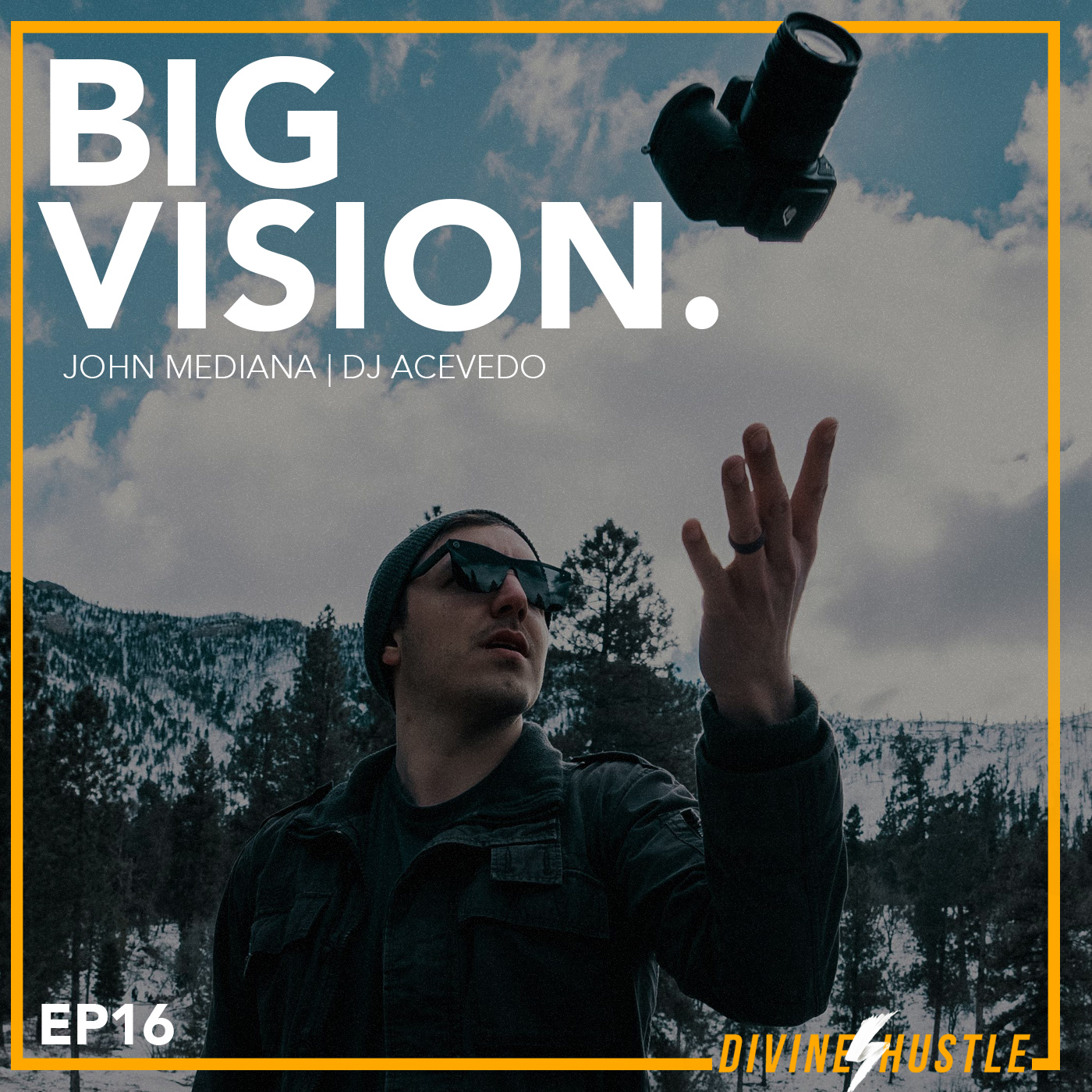 EP 16 - BIG VISION: How to make a Million Dollars