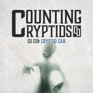 S3 E19: Cryptid Games: Cryptid Cab