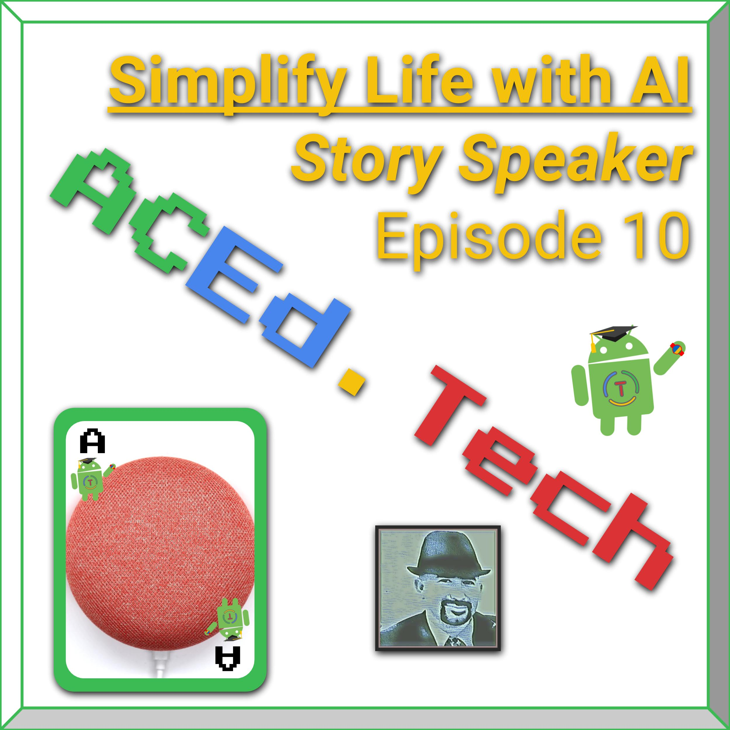 10 - Simplify Life Using Google Home with Story Speaker