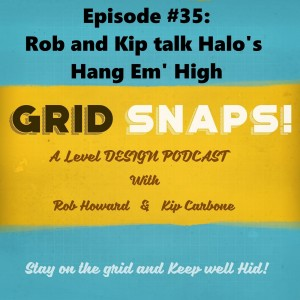 GSPC Episode #35: Rob and Kip talk Halo's Hang Em' High