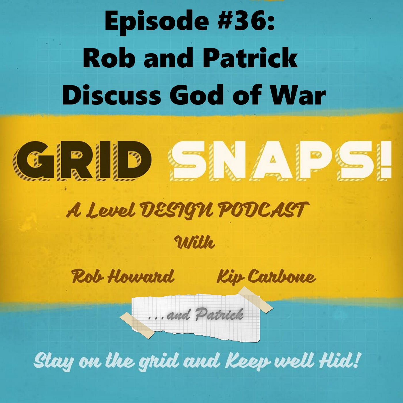 GSPC Episode #36: Rob and Patrick Discuss God of War