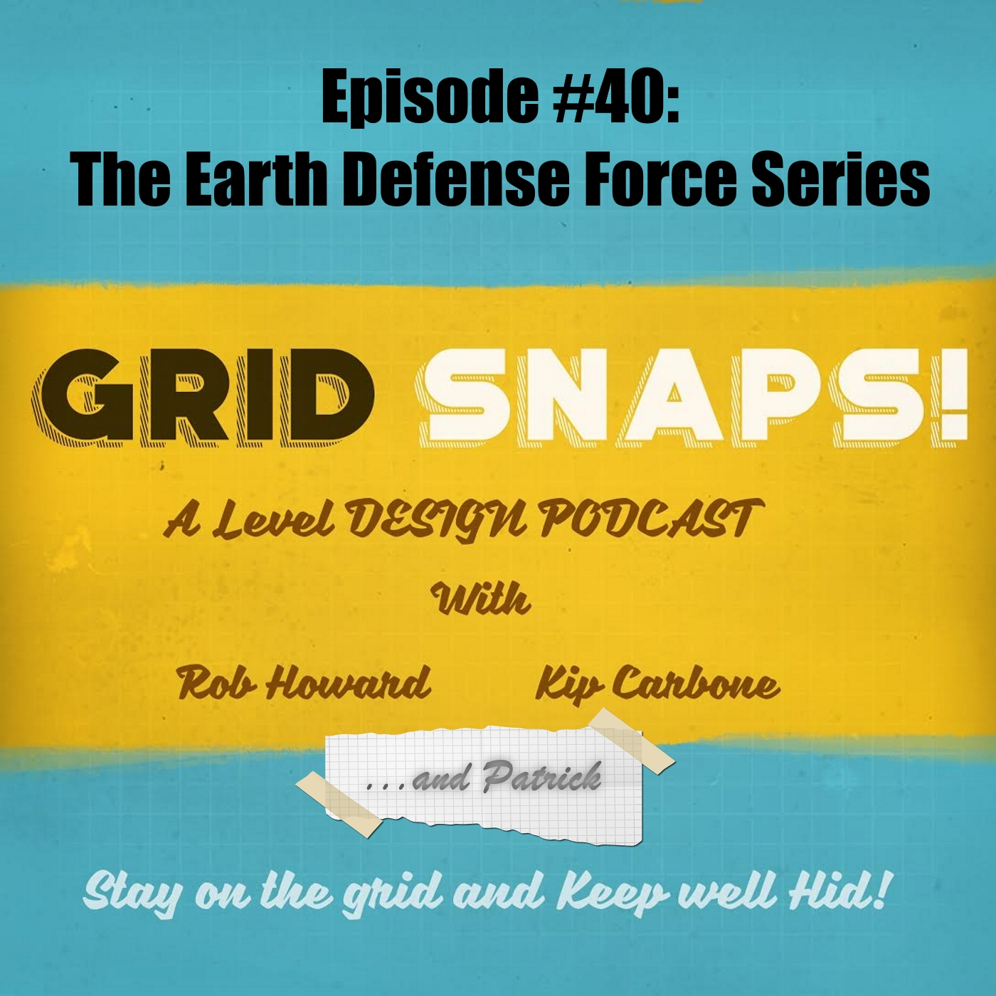 GSPC Episode #40: The Earth Defense Force Series