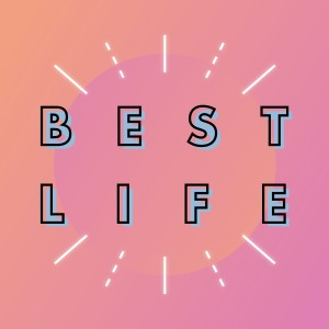 Living Your Best Life - Paul Worcester