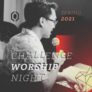 Challenge Worship Night | A New Day